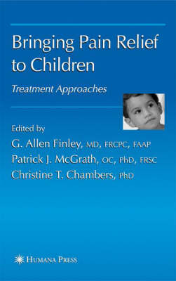 Bringing Pain Relief to Children: Treatment Approaches (Hardback)