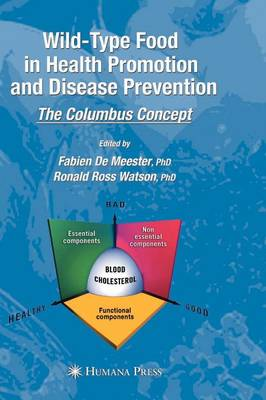 Wild-type Food in Health Promotion and Disease Prevention: The Columbus Concept (Hardback)