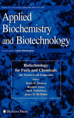 Twenty-Sixth Symposium on Biotechnology for Fuels and Chemicals - ABAB Symposium (Hardback)