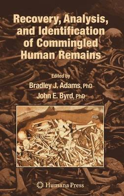 Recovery, Analysis, and Identification of Commingled Human Remains (Hardback)