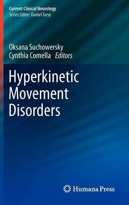 Hyperkinetic Movement Disorders - Current Clinical Neurology
