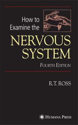 How to Examine the Nervous System (Hardback)