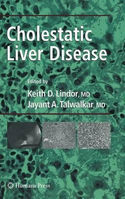 Cholestatic Liver Disease - Clinical Gastroenterology (Hardback)
