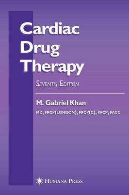 Cardiac Drug Therapy - Contemporary Cardiology (Hardback)