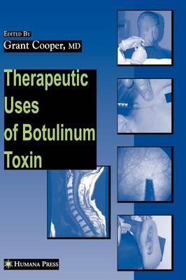 Therapeutic Uses of Botulinum Toxin - Musculoskeletal Medicine (Hardback)