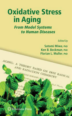 Oxidative Stress in Aging: From Model Systems to Human Diseases - Aging Medicine (Hardback)