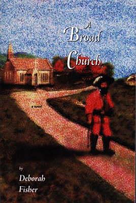 Broad Church, A (Paperback)