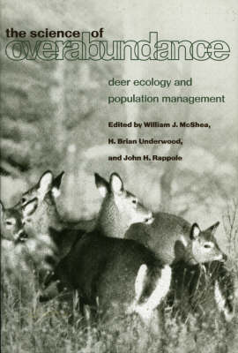 The Science of Overabundance: Deer Ecology and Population Management (Paperback)