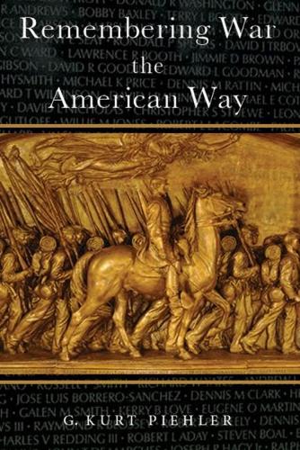 Remembering War the American Way (Paperback)