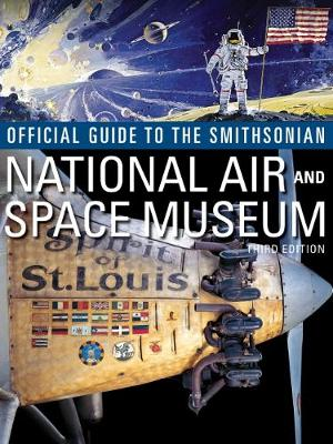 Official Guide to the Smithsonian National Air and Space Museum (Paperback)