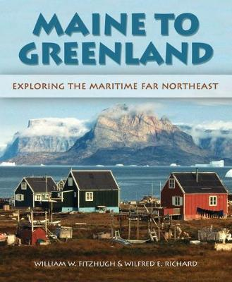 Maine To Greenland (Hardback)
