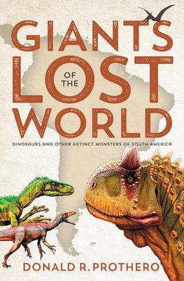 Giants Of The Lost World (Hardback)