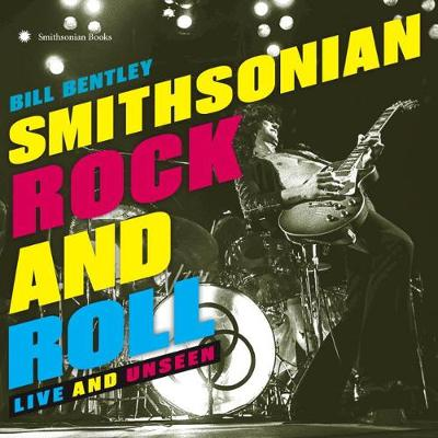 Smithsonian Rock And Roll: Live and Unseen (Hardback)