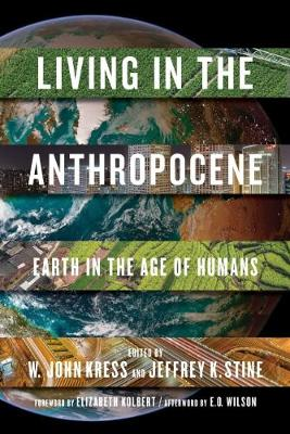 Living In The Anthropocene: Earth in the Age of Humans (Hardback)