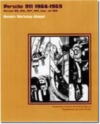 Porsche 911 1964-69 Owners Workshop Manual (Paperback)