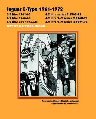 Jaguar E-type 1961-1972 Owner's Workshop Manual (Paperback)