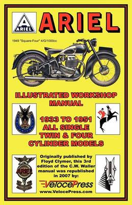 Ariel Motorcycles Workshop Manual 1933-1951 (Paperback)