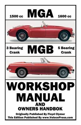 Mga & Mgb Workshop Manual & Owners Handbook (Paperback)