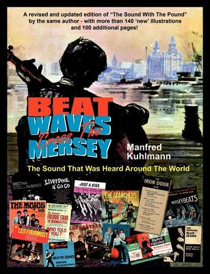 Beat Waves 'Cross the Mersey (Paperback)