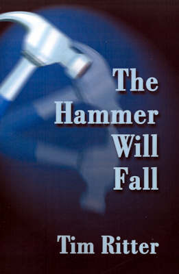 The Hammer Will Fall (Paperback)
