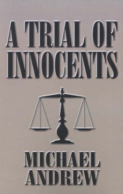 A Trial of Innocents (Paperback)