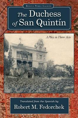 The Duchess of San Quint n (Paperback)