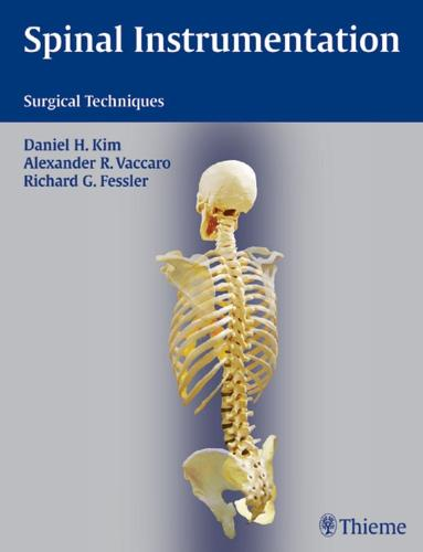 Spinal Instrumentation: Surgical Techniques (Hardback)