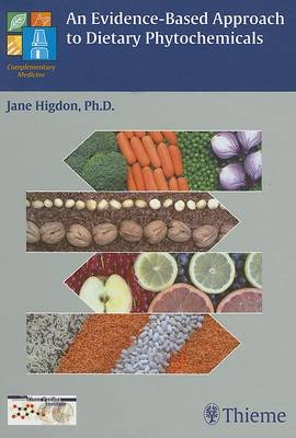 An Evidence-Based Approach to Dietary Phytochemicals (Hardback)