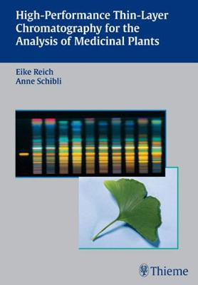 High-Performance Thin-Layer Chromatography for the Analysis of Medicinal Plants (Hardback)