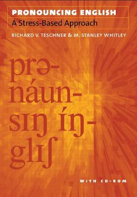 Pronouncing English: A Stress-Based Approach with CD-ROM (Paperback)