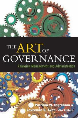 The Art of Governance: Analyzing Management and Administration (Paperback)
