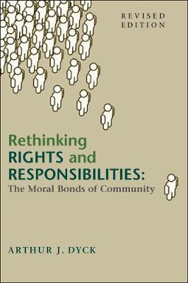 Rethinking Rights and Responsibilities: The Moral Bonds of Community, Revised Edition (Paperback)