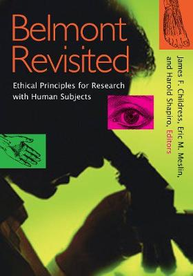 Belmont Revisited: Ethical Principles for Research with Human Subjects (Paperback)
