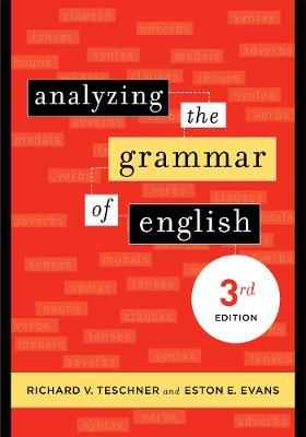 Analyzing the Grammar of English: Third Edition (Paperback)