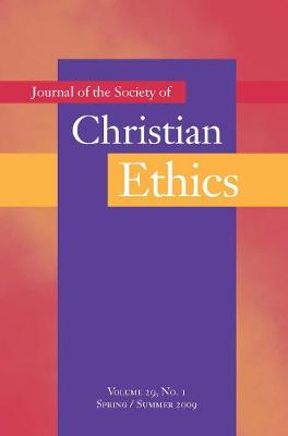 Journal of the Society of Christian Ethics: Spring/Summer 2009, volume 29, no. 1 (Paperback)