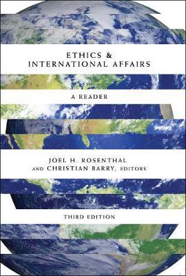 Ethics & International Affairs: A Reader, Third Edition (Paperback)