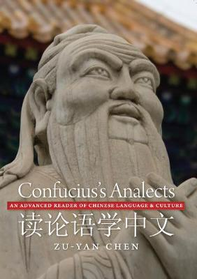 Confucius's Analects: An Advanced Reader of Chinese Language and Culture (Paperback)