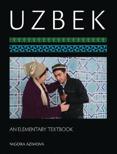 Uzbek: An Elementary Textbook (Paperback)