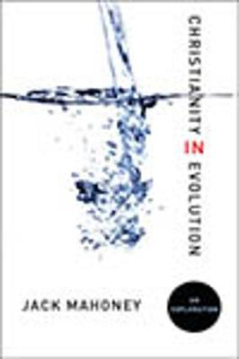 Christianity in Evolution: An Exploration (Paperback)