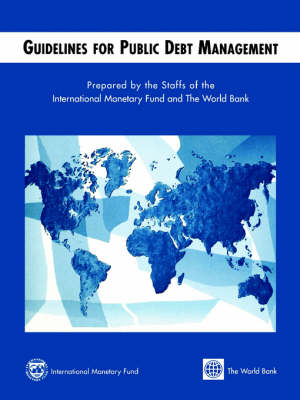 Guidelines for Public Debt Management (Paperback)