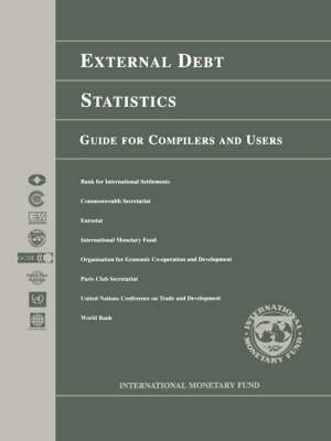 External Debt Statistics: A Guide for Compilers and Users (Paperback)