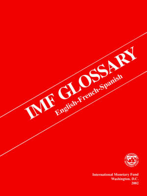 International Monetary Fund Glossary (Paperback)