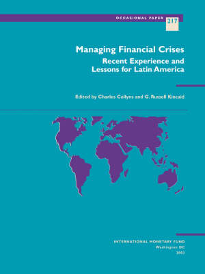 Managing Financial Crises: Recent Experience and Lessons for Latin America - Occasional Paper (Paperback)