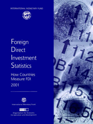 Foreign Direct Investment Statistics,How Countries Measure FDI 2001 (Hardback)