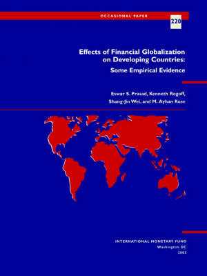 Effects of Financial Globalization on Developing Countries: Some Empirical Evidence - Occasional Paper (Paperback)