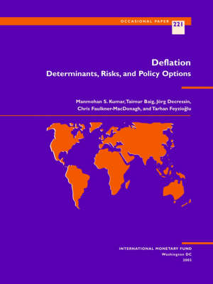Deflation: Determinants, Risks and Policy Options - Occasional Paper (Paperback)