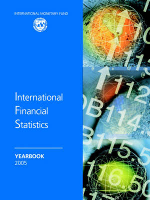 International Financial Statistics Yearbook 2005 (Paperback)