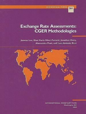 Exchange Rate Assessments: CGER Methodologies (Paperback)