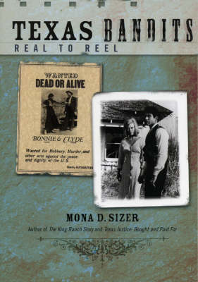 Texas Bandits: Real to Reel (Paperback)