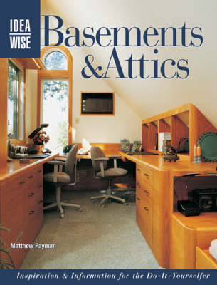 Ideawise Basements and Attics (Paperback)